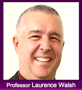 Professor Laurence Walsh