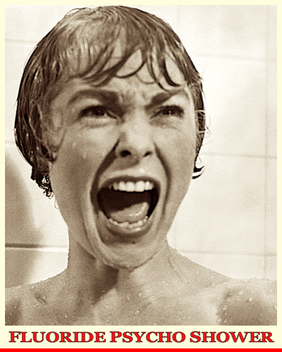 Fluoride Psycho Shower f